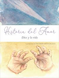 HISTORIA DEL AMOR - DIOS Y LA VIDA