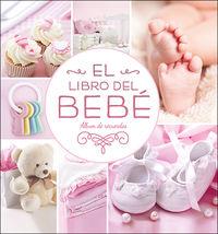 LIBRO DEL BEBE, EL (ROSA NUEVO) - ALBUM DE RECUERDOS