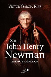 San John Henry Newman - Ensayo Biografico - Victor Garcia Ruiz