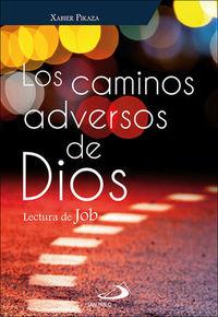 CAMINOS ADVERSOS DE DIOS, LOS - LECTURA DE JOB