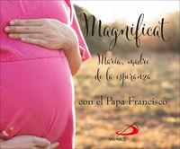 magnificat con el papa francisco - maria, madre de la esperanza - Aa. Vv.