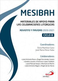 MESIBAH - MATERIALES DE APOYO PARA LAS CELEBRACIONES LITURGICAS. ADVIENTO Y NAVIDAD 2020-2021. CICLO B