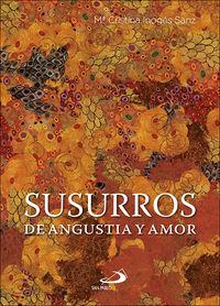 SUSURROS - DE ANGUSTIA Y AMOR