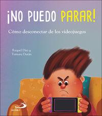 ¡NO PUEDO PARAR! - COMO DESCONECTAR DE LOS VIDEOJUEGOS