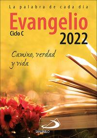 EVANGELIO 2022 (LETRA GRANDE) - CAMINO, VERDAD Y VIDA. CICLO C