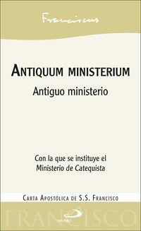ANTIQUUM MINISTERIUM - ANTIGUO MINISTERIO. CARTA APOSTOLICA CON LA QUE SE INSTITUYE EL MINISTERIO DEL CATEQUISTA