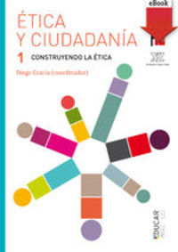 Ética Y Ciudadanía 1. (ebook-epub) - Diego Gracia