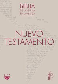 NUEVO TESTAMENTO (RUSTICA) - BIBLIA DE LA IGLESIA EN AMERICA (BIA)
