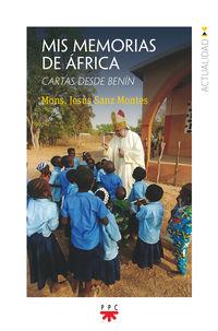MIS MEMORIAS DE AFRICA - CARTAS DESDE BENIN