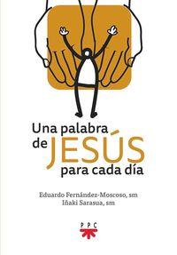 PALABRA DE JESUS PARA CADA DIA, UNA