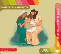 JESUS, ¿DONDE ESTAS? TODOS TE BUSCAN - CARPETA DEL CATEQUISTA