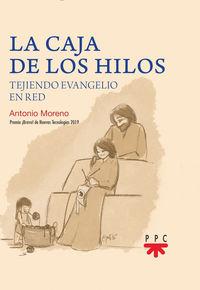 CAJA DE LOS HILOS, LA - TEJIENDO EVANGELIO EN RED
