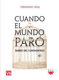 CUANDO EL MUNDO PARO - DIARIO DEL CORONAVIRUS