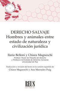 DERECHO SALVAJE - HOMBRES Y ANIMALES ENTRE ESTADO DE NATURALEZA Y CIVILIZACION JURIDICA