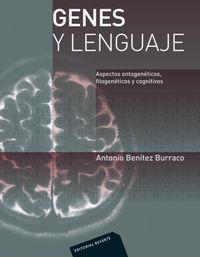 GENES Y LENGUAJE - ASPECTOS ONTOGENETICOS, FILOGENETICOS, COGNITIVOS