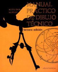 MANUAL PRACTICO DE DIBUJO TECNICO (3ª ED)