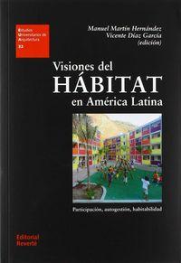 VISIONES DEL HABITAT EN AMERICA LATINA