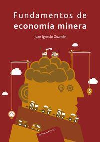 FUNDAMENTOS DE ECONOMIA MINERA