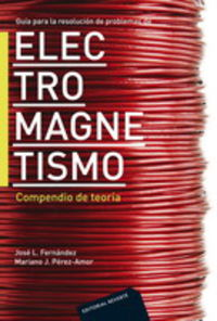 ELECTROMAGNETISMO - COMPENDIO DE LA TEORIA