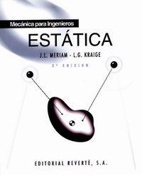 Estatica - Mecanica Para Ingenieros (3ª Ed. ) - James L.  Meriam  /  L. Glenn  Kraige