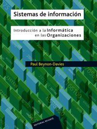 Sistemas De Informacion - Introduccion A Informatica En Organizaciones - Davies Beynon