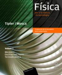FISICA PER A LA CIENCIA I LA TECNOLOGIA 1 (TRADUC 6 ED)