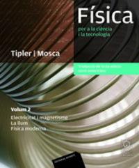 FISICA PER A LA CIENCIA I LA TECNOLOGIA 2 (TRADUC 6 ED)