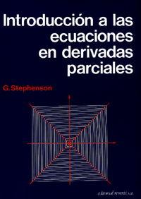 Introduccion A Las Ecuaciones En Derivadas Parciales - G. Stephenson