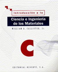 (vol. I)  Introd. A La Ciencia E Ingenieria De Los Materiales - William D. Callister