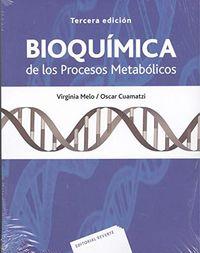 (3 ED) BIOQUIMICA DE LOS PROCESOS METABOLICOS