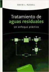 Tratamiento De Aguas Residuales - Un Enfoque Practico - David Russell