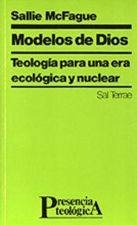 modelos de dios - teologia para una era ecologica y nuclear - Sallie Mcfague
