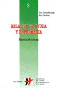 RELACION DE AYUDA Y ENFERMERIA - MATERIAL DE TRABAJO