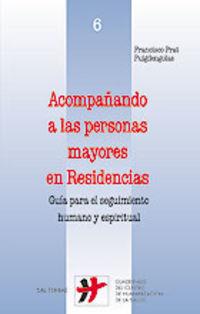ACOMPAÑANDO A LAS PERSONAS MAYORES EN RESIDENCIAS