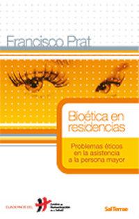 BIOETICA EN RESIDENCIAS