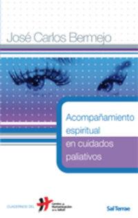 acompañamiento espiritual en cuidados paliativos - Jose Carlos Bermejo