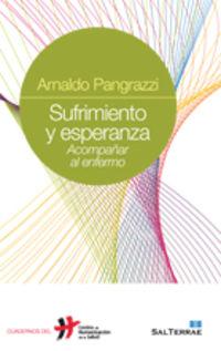 sufrimiento y esperanza - acompañar al enfermo - Arnaldo Pangrazzi