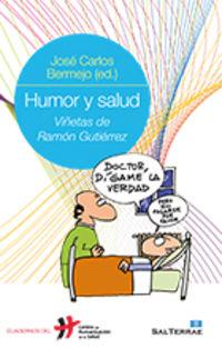 humor y salud - Jose Carlos Bermejo / Ramon Gutierrez (il. )