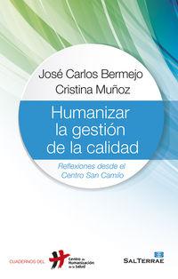humanizar la gestion de la calidad - Jose Carlos Bermejo / Cristina Muñoz