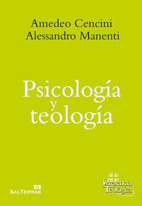 Psicologia Y Teologia - Amedeo Cencini / Alessandro Manenti