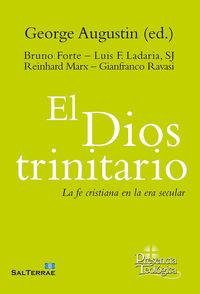 Dios Trinitario, El - La Fe Cristiana En La Era Secular - George Augustin (ed. )