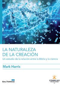 NATURALEZA DE LA CREACION, LA - UN ESTUDIO DE LA RELACION ENTRE LA BIBLIA Y LA CIENCIA