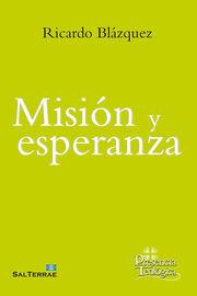 Mision Y Esperanza - Ricardo Blazquez