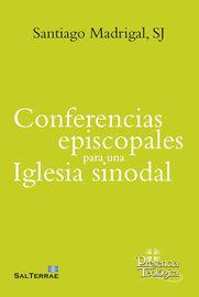 Conferencias Episcopales Para Una Iglesia Sinodal - Santiago Madrigal