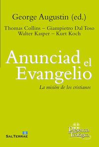 ANUNCIAD EL EVANGELIO - LA MISION DE LOS CRISTIANOS
