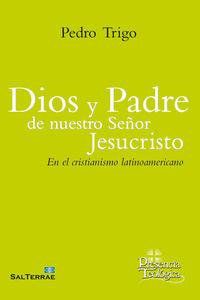 DIOS Y PADRE DE NUESTRO SEÑOR JESUCRISTO - EN EL CRISTIANISMO LATINOAMERICANO