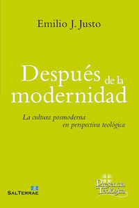 DESPUES DE LA MODERNIDAD - LA CULTURA POSMODERNA EN LA PERSPECTIVA RELIGIOSA