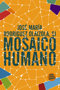 MOSAICO HUMANO (NUEVA ED AMPLIADA)