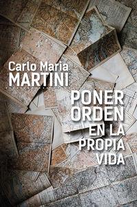 poner orden en la propia vida - Carlo Maria Martini