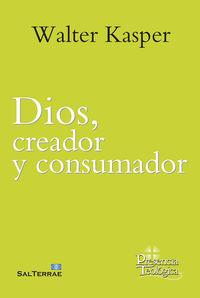 DIOS, CREADOR Y CONSUMADOR - OBRA COMPLETA DE WALTER KASPER 8